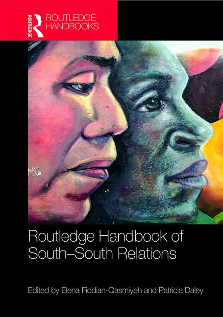 Routhledge Handbook of South South Relations